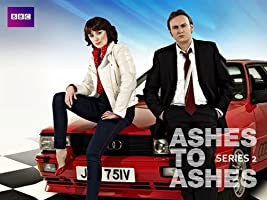 Ashes To Ashes - Season 2