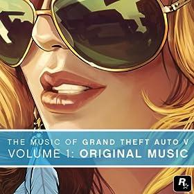 The Music of Grand Theft Auto V, Vol. 1: Original Music [Explicit]