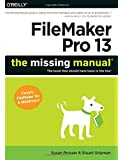 FileMaker Pro 13: The Missing Manual (Missing Manuals)
