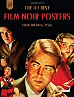 The 101 Best Film Noir Posters from the 1940s-1950s