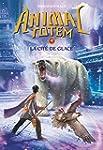 Animal totem : N� 4 - La cit� de glace