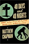 40 Days And 40 Nights: Darwin, Intell...