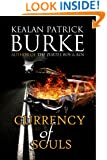 Currency of Souls: A Novel