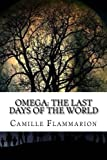 img - for Omega: The Last Days of the World book / textbook / text book