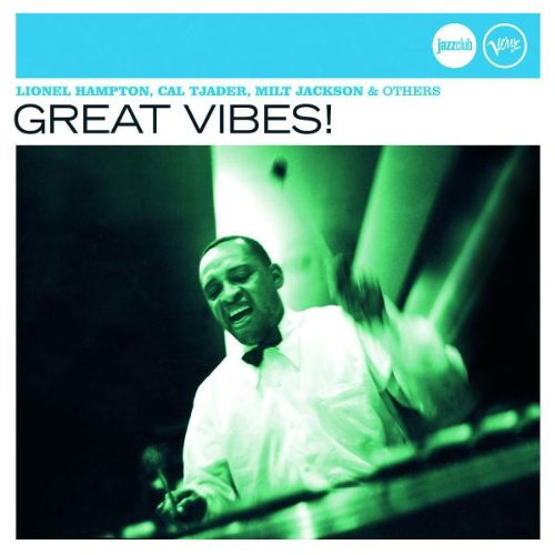Great Vibes! (Jazz Club)