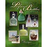 The Wonderful World of Collecting Perfume Bottles Second Ed (Wonderful World of Collecting Perfume Bottles: Identification &) ~ Jane Flanagan