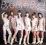 シングルV「Bye Bye Bye!」