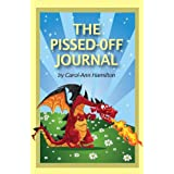 The Pissed-Off Journalby Carol-Ann Hamilton