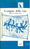 img - for L'origine della vita. book / textbook / text book