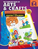 img - for The Complete Book of Arts and Crafts, Grades K-4 book / textbook / text book