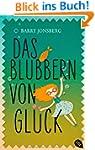 Das Blubbern von Gl�ck