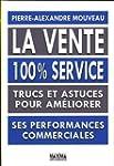 La vente 100% service - Trucs et astu...