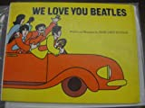 We Love You, Beatles (0385063024) by Margaret Sutton