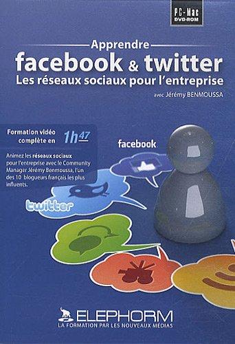 apprendre-facebook-twitter-les-reseaux-sociaux-pour-lentreprise-jeremy-benmoussa