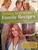 Trisha Yearwood's Family Recipes (Includes the New York Times bestselling titles Georgia Cooking in an Oklahoma Kitchen and Home Cooking with Trisha Yearwood)