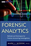 img - for Forensic Analytics: Methods and Techniques for Forensic Accounting Investigations (Wiley Corporate F&A) book / textbook / text book