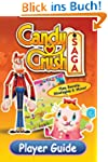 Candy Crush Saga Player Guide: Tips,...