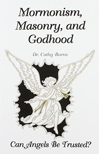 Mormonism, Masonry, & Godhood, Burns, Cathy