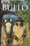 img - for Bullo The Next Generation book / textbook / text book