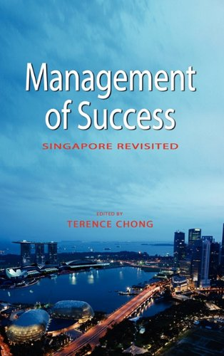 Management of Success: Singapore Revisited