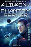 Edge of Reality (Phantom Server: Book...