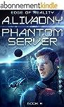 Edge of Reality (Phantom Server: Book...
