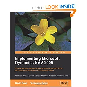 Implementing Microsoft Dynamics NAV 2009 David Roys and Vjekoslav Babic