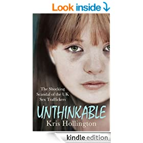 Unthinkable: The Shocking Scandal of Britain's Trafficked Children
