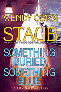 Book Cover: Something Buried, Something Blue: A Lily Dale Mystery