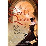 The Devil's Queen: A Novel of Catherine de Mediciby Jeanne Kalogridis
