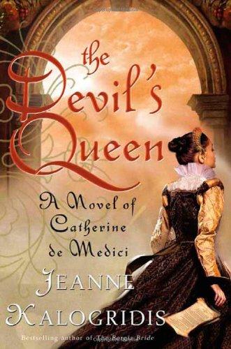 Image of The Devil's Queen: A Novel of Catherine de Medici