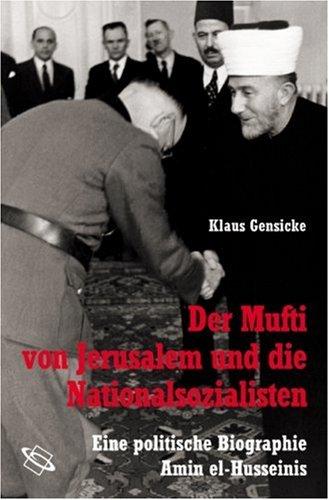 Der Mufti von Jerusalem und die Nationalsozialisten