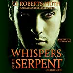 Whispers of the Serpent: Delante Thrillers, Book 2   C. L. Roberts-Huth