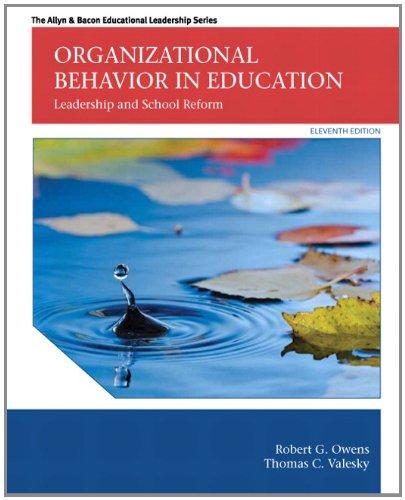 Organizational Behavior In Education: Leadership And School Reform (11Th Edition) (Allyn & Bacon Educational Leadership)