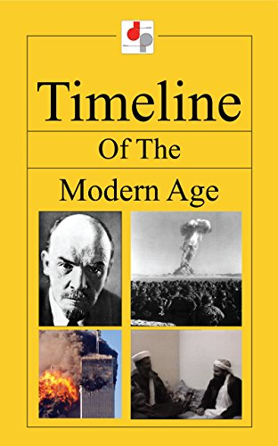 Free Kindle Book : Timeline of the Modern Age
