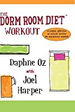 Dorm Room Diet Workout