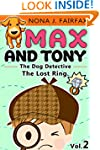 Childrens book : Max and Tony The Dog...