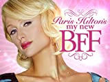Paris Hilton's My New BFF: Best Friends Forever