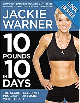 Download 10 Pounds in 10 Days: The Secret Celebrity Program for Losing Weight Fast