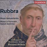 Rubbra: Missa cantuariensis; Missa in honorem Sancti Dominici