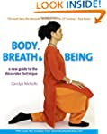 Body, Breath and Being: A New Guide t...