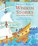 David Self The Lion Book of Wisdom Stories: From Around the World (Lion Book of)