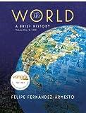 The World: A Brief History, Volume 1 (to 1500) (0136008879) by Fernandez-Armesto, Felipe