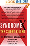 Syndrome X: The Silent Killer: The Ne...