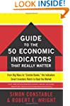The Wsj Guide To The 50 Economic Indi...