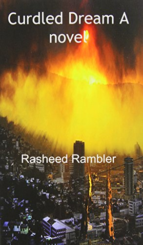 Book: Curdled Dream a Novel by Rasheed Rambler