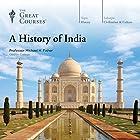 A History of India Vortrag von  The Great Courses Gesprochen von: Professor Michael H. Fisher