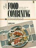 The Food Combining Cookbook Erwina Lidolt