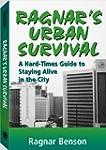 Ragnar's Urban Survival: A Hard-Times...