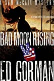 Bad Moon Rising: A Sam Mccain Mystery